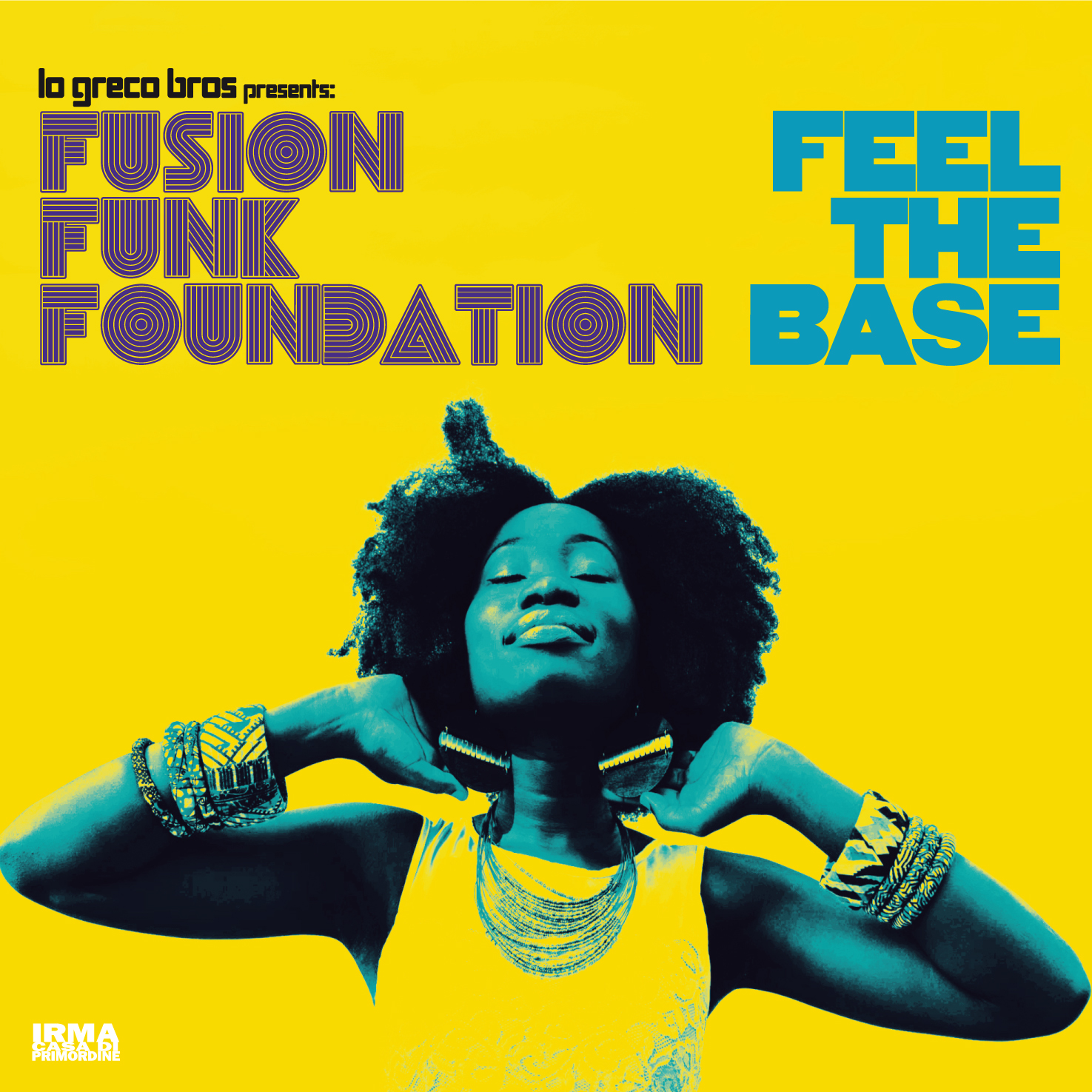 "Fusion Funk Foundation ""Fell The Base"""